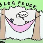 Ich mache eine Blogpause.