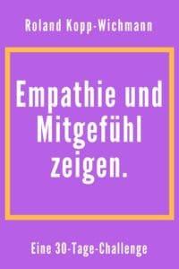 empathie und mitgefühl zeigen, kopp-wichmann, emailkurs